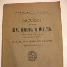 Libros de segunda mano: 1941 DISCURSOS LEIDOS EN LA REAL ACADEMIA DE MEDICINA POR DR. D. ANTONIO PIGA Y PASCUAL . Lote 72938659