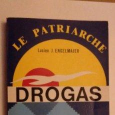 Libros de segunda mano: DROGAS SINTOMATOLOGIA - REFLEXIONES - CURAS.. Lote 73432727
