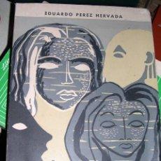 Libros de segunda mano: SANOS Y ENFERMOS - EDUARDO PEREZ HERVADA. Lote 73467123