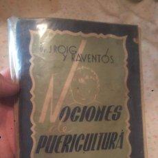 Libros de segunda mano: ANTIGUO LIBRO NOCIONES DE PUERICULTURA ESCRITO POR DR. J. ROIG Y REVENTOS AÑO 1946. Lote 73546107