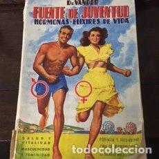 Libros de segunda mano: FUENTE DE JUVENTUD, POR EL DR. VANDER. Lote 73618411