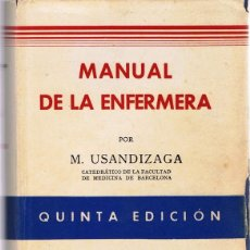 Libros de segunda mano: MANUAL DE LA ENFERMERA M. USANDIZAGA. Lote 73797863
