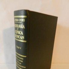 Libros de segunda mano: PEDRO PONS - PATOLOGIA Y CLINICAS MEDICAS TOMO V ENFERMEDADES DE LA SANGRE Y DE LAS GLANDULAS 1976. Lote 73919643
