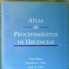 Libros de segunda mano - ATLAS DE PROCEDIMIENTOS DE URGENCIAS - VARIOS AUTORES - ELSEVIER / MOSBY 2003 - VER INDICE - 73989851