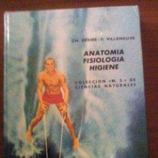 Libros de segunda mano: ANATOMÍA FISIOLOGÍA HIGIENE. Lote 74700971