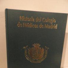 Libros de segunda mano: HISTORIA DEL COLEGIO DE MÉDICOS DE MADRID. 100 AÑOS: 1898-1998. - ALBARRACIN TEULON, AGUSTÍN (DIR.). Lote 74748111