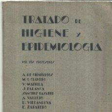 Libros de segunda mano: TRATADO DE HIGIENE Y EPIDEMIOLOGÍA. A. DE CIFUENTES. M.G. CLAVERO.TOMO I. EDITORIAL CIE.MÉDICA.1941. Lote 74829359