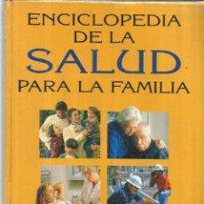 Libros de segunda mano: ENCICLOPEDIA DE LA SALUD PARA LA FAMILIA. HOSPITALES J.M. PASCUAL PASCUAL. CÁDIZ. 1995. Lote 75289455