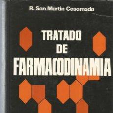 Tratado de Farmacodinamia, R. San Martín Casaquemada