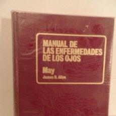 Libros de segunda mano: MANUAL DE LAS ENFERMEDADES DE LOS OJOS 1975 MAY / JAMES H. ALLEN REEDICIÓN SALVAT. Lote 75777431