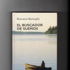 Libros de segunda mano: EL BUSCADOR DE SUEÑOS - AUTOAYUDA - R. BATTAGLIA - R.B.A. EDITORIAL 2006. Lote 76520235