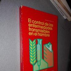 Libros de segunda mano: EL CONTROL DE LAS ENFERMEDADES TRANSMISIBLES EN EL HOMBRE / ORGANIZACIÓN PANAMERICANA DE SALUD 1983. Lote 76952537