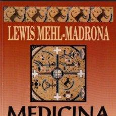 Libros de segunda mano: LEWIS MEHL MADRONA : MEDICINA COYOTE (GRIJALBO, 1998). Lote 77321513