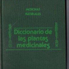 Libros de segunda mano: MANUEL MARÍA : DICCIONARIO DE LAS PLANTAS MEDICINALES (LYDER, 1978). Lote 77433709