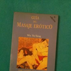 Libri di seconda mano: GUIA DEL MASAJE EROTICO.....YU-TANG WU. Lote 77563113