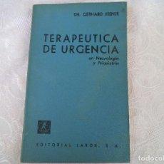 Libros de segunda mano: TERAPIA DE URGENCIA - DR GERHARD KIENLE 1967. Lote 77575897