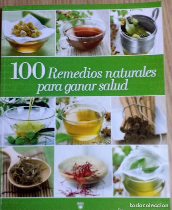 100 REMEDIOS NATURALES PARA GANAR SALUD. (Libros de Segunda Mano - Ciencias, Manuales y Oficios - Medicina, Farmacia y Salud)