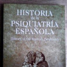Libros de segunda mano: HISTORIA DE LA PSIQUIATRIA ESPAÑOLA TEXTO EN CASTELLANO E INGLES * DEMETRIO BARCIA. Lote 78079297