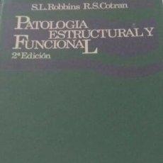 Libros de segunda mano: PATOLOGÍA ESTRUCTURAL Y FUNCIONAL. Lote 62864940