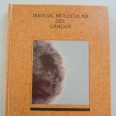 Libros de segunda mano: MANUAL MOLECULAR DEL CÁNCER-MIGUEL HERNANDEZ BRONCHUD- MCR-1992 1º ED. DEDICADO Y FIRMADO AUTOR. Lote 78134785
