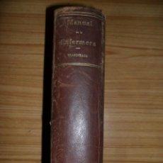 Libros de segunda mano: MANUAL DE LA ENFERMERA (M. USANDIZAGA, 1938). Lote 78149753