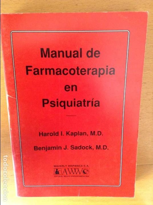 MANUAL DE FARMACOTERAPIA EN PSIQUIATRIA - HAROLD I. KAPLAN , BENJAMIN J. SADOCK - (Libros de Segunda Mano - Ciencias, Manuales y Oficios - Medicina, Farmacia y Salud)