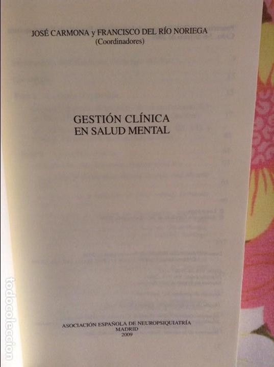 Libros de segunda mano: GESTION CLINICA EN SALUD MENTAL - JOSE CARMONA Y FRANCISCO DEL RIO NORIEGA - - Foto 2 - 79119621