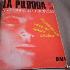 Libros de segunda mano: LA PILDORA Y EL CONTROL DE NATALIDAD -LEO PYIE - 1964 1ª EDICIÓN. Lote 79870697