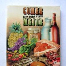 Libros de segunda mano - Comer bien para vivir mejor. Dr. Jesús Llona Larrauri - 79997335
