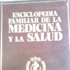 Libros de segunda mano: ENCICLOPEDIA FAMILIAR DE LA MEDICINA Y LA SALUD - 6 TOMOS. Lote 80041685