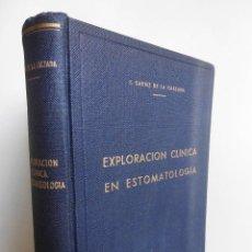 Libros de segunda mano: EXPLORACIÓN CLÍNICA EN ESTOMATOLOGÍA (1951), LIBRO CON 372 FIGURAS EN BLANCO Y NEGRO Y COLOR.. Lote 80376273