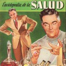 Libros de segunda mano: ENCICLOPEDIA DE LA SALUD - ELIMINE SUS TOXINAS (BRUGUERA, 1956). Lote 81154764