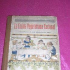 Libros de segunda mano: LA COCINA VEGETARIANA RACIONAL Y ENSEÑANZA DE UNA ALIMENTACIÓN SANA - VANDER, ADR. 1928. Lote 81755764