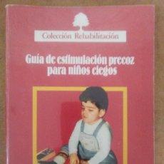 Libros de segunda mano: GUIA DE ESTIMULACION PRECOZ PARA NIÑOS CIEGOS - INSTITUTO NACIONAL DE SERVICIOS SOCIALES . Lote 81899792