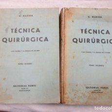 Libros de segunda mano: MEDICINA - MANUAL DE TECNICA QUIRURGICA - G. MARION - BARCELONA 1937 EDI PUBUL 2 TOMOS 3.5 KILOS. Lote 82077408