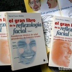Libros de segunda mano: EL GRAN LIBRO DE LA REFLEXOLOGIA FACIAL - 2 TOMOS - MARIE - FRANCE MULLER - SIRIO. Lote 82425128
