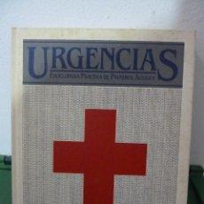 Libros de segunda mano: URGENCIAS - ENCICLOPEDIA PRACTICA DE PRIMEROS AUXILIOS - 6 TOMOS. Lote 83122088