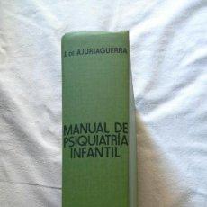 Libros de segunda mano: MANUAL DE PSIQUIATRÍA INFANTIL, DE AJURIAGUERRA. ED. TORAY-MASSON. Lote 83395111