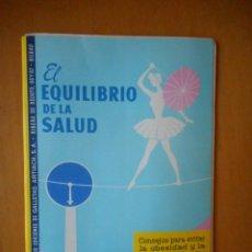 Libros de segunda mano: EL EQUILIBRIO DE LA SALUD. LIBRO DE SALUD EDITADO POR GALLETAS ARTIACH, S.A. 36 PÁGINAS. AÑO 1959. Lote 83637940