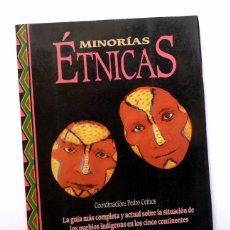 Libros de segunda mano: INTEGRAL - MONOGRÁFICO NÚM 21 - MINORÍAS ÉTNICAS, PUEBLOS INDÍGENAS - PEDRO CEINOS. Lote 83832860