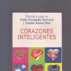 Libros de segunda mano: CORAZONES INTELIGENTES - AUTOAYUDA - V.V.A.A. KAIRÓS EDITORIAL 2005. Lote 84089068