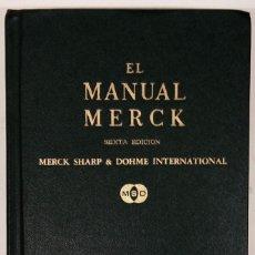 Libros de segunda mano: EL MANUAL MERCK DE DIAGNÓSTICO Y TERAPÉUTICA. 6ª EDICIÓN (1978). Lote 85205840