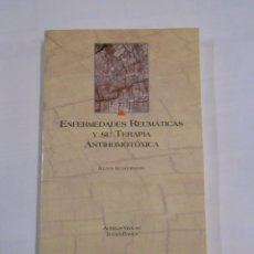 Libros de segunda mano: ENFERMEDADES REUMATICAS Y SU TERAPIA ANTIHOMOTOXICA. - KLAUS KUSTERMANN. TDK173. Lote 86159992