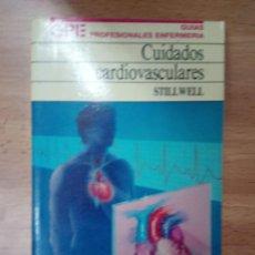 Libros de segunda mano: CUIDADOS CARDIOVASCULARES. Lote 86188296