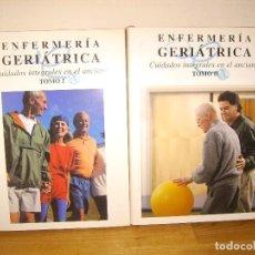 Libros de segunda mano: ENFERMERIA GERIATRICA CUIDADOS INTEGRALES EN EL ANCIANO TOMOS 1 Y 2 - MANUEL QUINTANILLA MARTINEZ. Lote 86295564