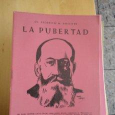 Libros de segunda mano: LA PUBERTADDR. FEDERICO ROSSITERED. PASTOR195830PAG. Lote 86428780
