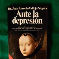 Libros de segunda mano: ANTE LA DEPRESION - LO QUE NO HAY QUE HACER NI DECIR AL DEPRIMIDO - DR. J.A. VALLEJO-NAJERA. Lote 86487900