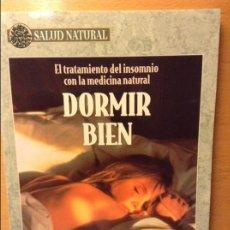 Libros de segunda mano - DORMIR BIEN. EL TRATAMIENTO DEL INSOMNIO CON LA MEDICINA NATURAL - 86878176