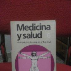 Libros de segunda mano: MEDICINA Y SALUD 6 . ED: CÍRCULO. Lote 86960103