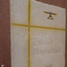 Libros de segunda mano: IBYS. INSTITUTO DE BIOLOGIA Y SUEROTERAPIA. 1919 - 1944. 560 PP. ILUSTRADO. TAPA BLANDA. 21 X. Lote 87208884